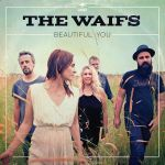 The Waifs – London Still (and tour dates)